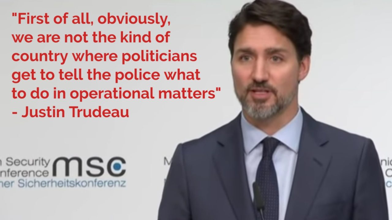 Trudeau says we can't tell the police what to do